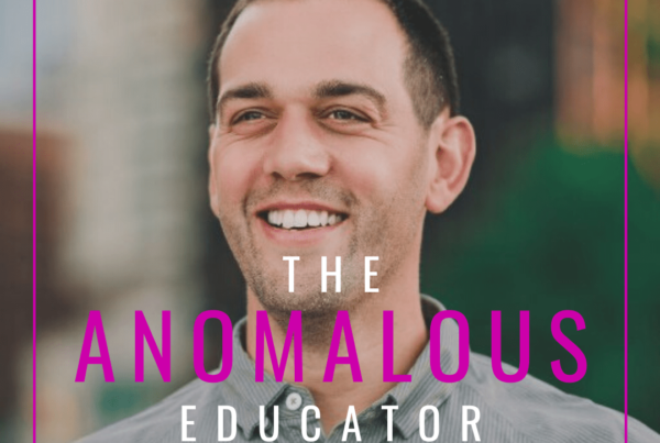 anomalous educator podcast with ben aston