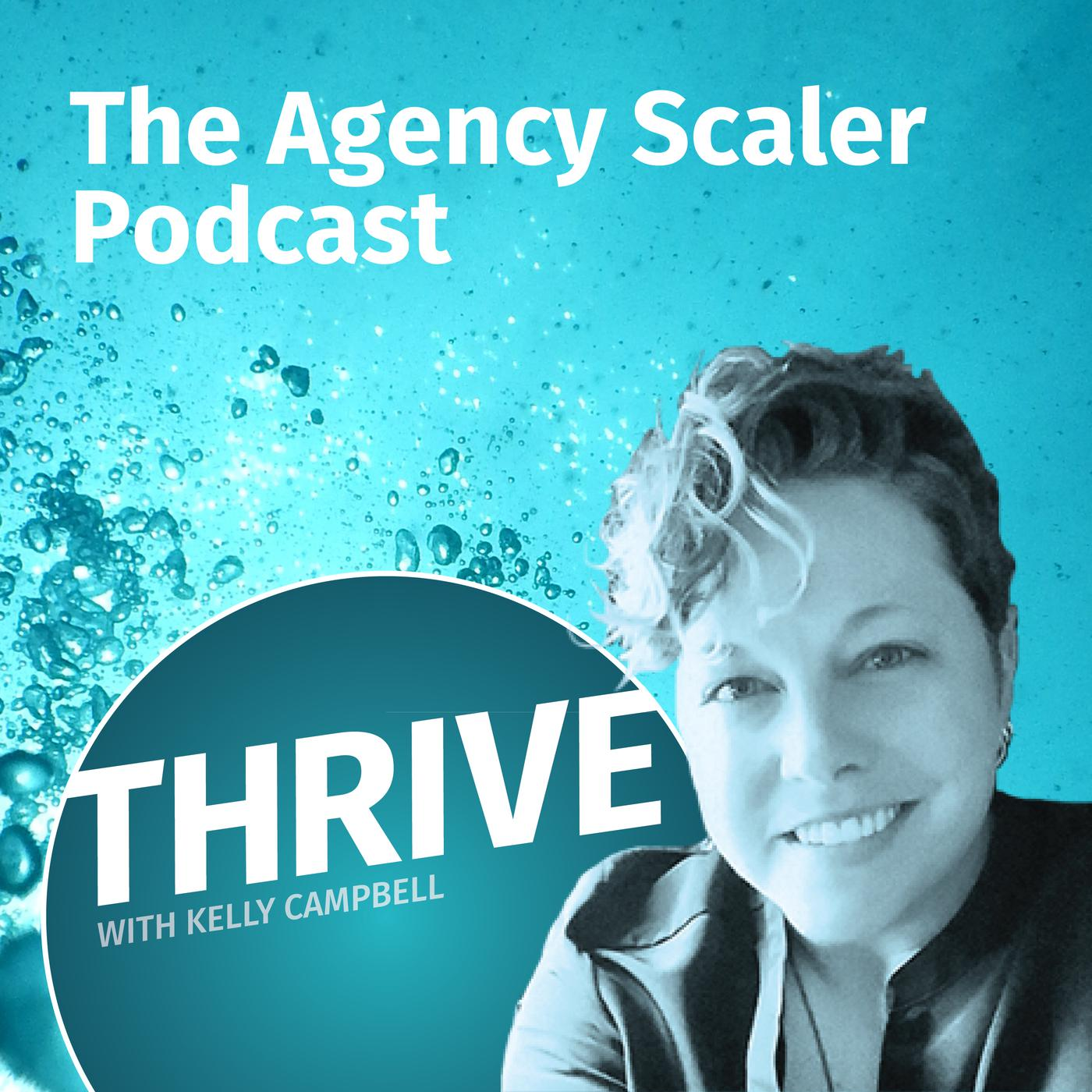 The Agency Scaler Podcast